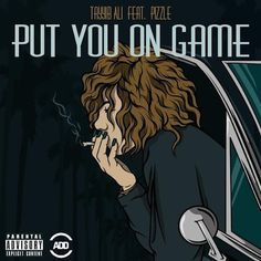 Listen: Tayyib Ali - Put You On Game ft. Pizzle | Stream http://stupidDOPE.com/?p=339893 #stupidDOPE #Music