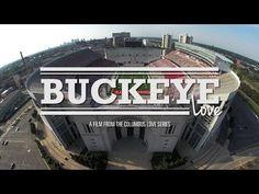 Buckeye Love - Ohio Stadium - Columbus Love Film Series - DJI Phantom 2 - YouTube