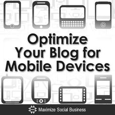 Optimize Your Blog for Mobile Devices