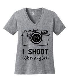 Look what I found on #zulily! Gray 'I Shoot Like A Girl' V-Neck Tee - Plus #zulilyfinds
