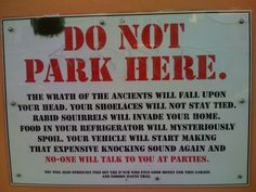 I want this sign for my parking space!