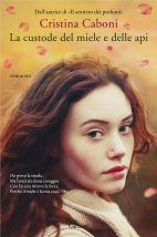 libri che passione: La custode del miele e delle api di Cristina Cabon...