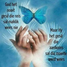 Goeie More, Inspirational Qoutes, Religious Quotes, Bible Verses Quotes, Afrikaans, Christianity, God, Moving Quotes, Dios