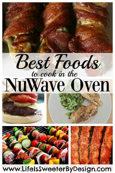 What should you cook in your NuWave Oven? Here are my favorite foods to make in my NuWave Oven!