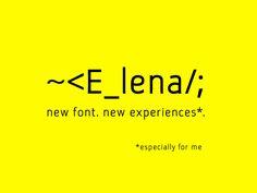 Creating new font... E_lena by Anna Chrobak
