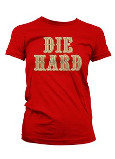 Ladies get your San Francisco  49ers DIE HARD shirt for 15% off with  discount code PINIT - Repin to your friends -  Faithful c62c67884