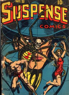 SUSPENSE #8, June 1945 (Publisher: Continental) Original Pre-Code Golden Age Horror Comic from The Keith Wigdor Collection