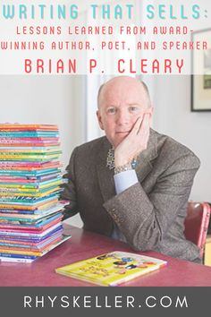 Lessons-learned from successful author Brian P. Cleary who has published more than 50 titles, sold over 3 million books, spoken to more than 500 schools and engaged with over 95,000 students. Word Nerd, Rhyming Words, American Greetings, Career Advice, Used Books, Lessons Learned, Make Money From Home, Writing Tips, Helping People
