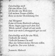 Entschuldige mich für eine Weile, ich habe eine Mission zu erfüllen ...  #mission #reise #reisen #poesie #träume #gedichte #schreiben #missgunst #blicke #erfolg #mut #schwarzweiss