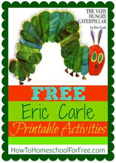 """Free printable activity sheets to go along with the reading of Eric Carle's """"The Very Hungry Caterpillar"""""""