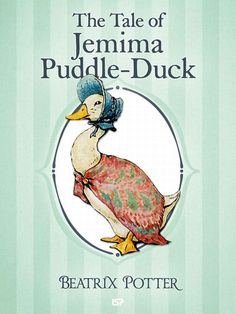 The Tale of Jemima Puddle-Duck, The Complete Tales of #Beatrix #Potter