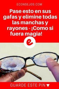 Rayones en lentes   Pase esto en sus gafas y elimine todas las manchas y rayones - ¡Como si fuera magia!   Sus gafas quedarán totalmente libres de manchas y rayones ... Aprenda aquí!