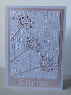 Birthday card using Memory Box Chloe die, Happy Birthday embossing folder, Xcut alphabet die and, of course, bling!