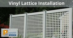 Vinyl Lattice Installation