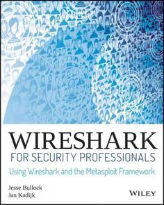 Leverage Wireshark, Lua and Metasploit to solve any security challenge Wireshark is arguably one of the most versatile networking tools available, allowing microscopic examination of almost any kind o