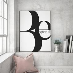 BE SPECIAL | TYPOGRAPHY PRINT BY STEPHANIE WUENSCHE