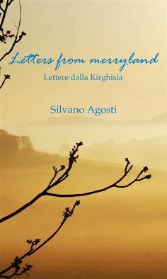 Silvano Agosti - Letters from merryland - Edizioni L'Immagine, 2014