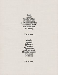 The Cure, Friday I'm in Love lyrics The Cure Friday, Friday Im In Love, Thursday Friday, Music Quotes, Music Lyrics, Me Quotes, Qoutes, Famous Quotes, The Words