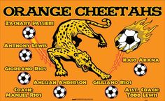 Cheetahs-Orange-41339 digitally printed vinyl soccer sports team banner. Made in the USA and shipped fast by BannersUSA. www.bannersusa.com