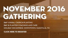 Rural Church Planting and Coaching Church Planters: November CPLF Gathering