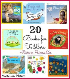 Montessori Nature: 20 Books for Toddlers and Toddler Picture Printables