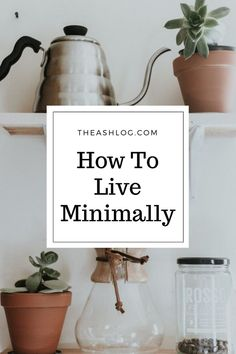 How to live minimall