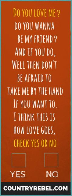 Country Music Quotes | George Strait Lyrics - Check Yes Or No. Listen and Watch the Video at http://countryrebel.com/blogs/videos/18290171-scotty-mccreery-covers-george-straits-check-yes-or-no-american-idol-finale