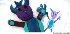 Stuff your doodles-- this company turns a child's drawing into a matching stuffed animal.