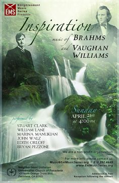 Inspiration - music of Brahms and Vaughan Williams - Sunday April 21st 2013 4pm – Pasadena, CA - ADMISSION IS FREE - RECEPTION FOLLOWING