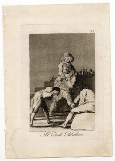 Los Caprichos de Goya , Los charlatanes y sacamuelas venden bien sus drogas fingiéndose condes y marqueses.