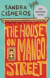 """The House on Mango Street"" by Sandra Cisneros, published by Random House. Cover by Edel Rodriguez. It's a coming-of-age novel by Mexican-American writer Sandra Cisneros. Chicano, Reading Lists, Book Lists, Reading Lessons, Reading Time, Reading Books, The House On Mango Street, Sandra Cisneros, Books To Read"
