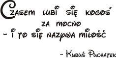 Cytaty, sentencje, napisy - Miłość - Kubuś Puchatek - 126 :: Naklejkolandia
