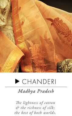 The lightness of cotton and Richness of silk; the best of both worlds from Chanderi Madyapradesh