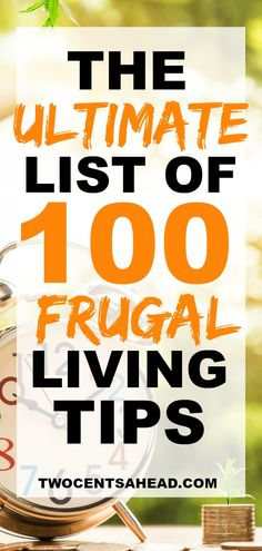 ccf4c3150381 the ultimate list of 100 frugal living tips you need in your life Ways To  Save