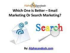 Search marketing Vs Email marketing