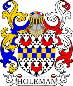 Holeman Family Crest and Coat of Arms