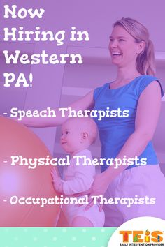 TEIS is now hiring pediatric physical, occupational, and speech therapists in your area. Apply online today!