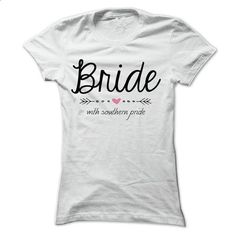 Bride with Southern Pride - #hoodie ideas #womens sweatshirt. I WANT THIS => https://www.sunfrog.com/LifeStyle/Bride-with-Southern-Pride.html?68278