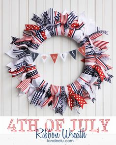 This wreath really is as easy as it looks and can be adapted for virtually any holiday/event/season simply by choosing different ribbons! Patriotic Ribbon Wreath 4th of July Decoration Tutorial   Landeelu