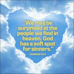 Heaven Quote by Bishop Desmond Tutu - Inspirational Quotes from Guideposts