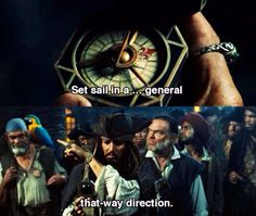 """In a general .that way direction."" I love Pirates of the Carribean. Will Turner, Funny Memes, Jokes, Funny Facts, Hilarious, Funny Shit, Funny Quotes, Johny Depp, Pirate Life"