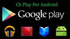ChPlayc - Tải Ch Play