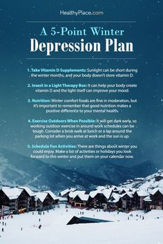 """Preparing for winter depression can help prevent or mitigate its effects. Here are some tips to strike a preemptive blow against winter depression. Take a look."" www.HealthyPlace.com"