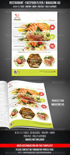 Restaurant FastFood Flyer / Magazine ADRestaurant FastFood Flyer / Magazine ADFeatures and technical specs:  print size: 8.311.7 inches A4(Portrait)  bleed area: 0.25 inches  resolution: 300 dpi  color format: CMYK  template file type: Photoshop .psdFr