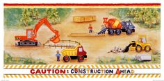 Construction Ahead Art by Lila Rose Kennedy at AllPosters.com...like this one!!
