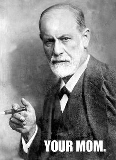 Freud's comeback. | 24 Jokes Only Psychology Nerds Will Find Funny