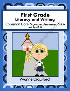The Common Core Organizer, Assessment Guide and Portfolio for First Grade Literacy and Writing is full of tools that you can use to teach and assess first grade Common Core Language Arts skills to your class throughout the school year. $