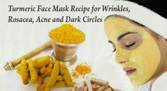 Face Mask Recipe for Wrinkles, Rosacea, Acne and Dark Circles based on Turmeric   RiseEarth