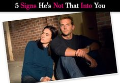 5 Signs He's Not That Into You post image  Number4&5