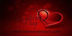 Valentine's day is a great day to let those you love know how special they are. While with the women it's vice versa: love them a lot and don't even try to understand them. Happy Valentine's day! Please visit at, http://www.tatanewprojects.com/